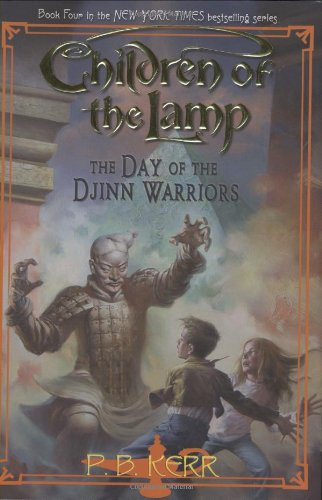 The Day of the Djinn Warriors (Children of the Lamp) por P. B. Kerr