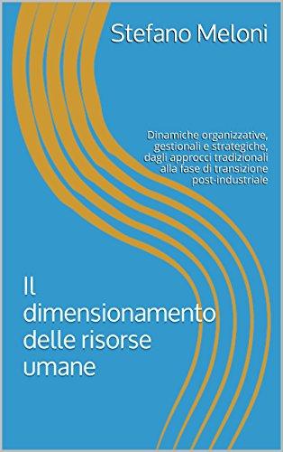 il-dimensionamento-delle-risorse-umane-dinamiche-organizzative-gestionali-e-strategiche-dagli-approc