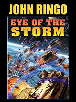 Eye of the Storm (Legacy of the Aldenata Book 11) by [Ringo, John]