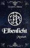 Elbenlicht: Mystisch (Elbenlicht-Saga 5)