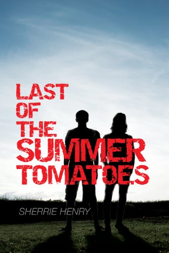last-of-the-summer-tomatoes-young-loves-journey-book-1-english-edition