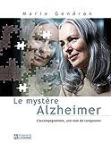 Telecharger Livres Le mystere Alzheimer Nouvelle edition (PDF,EPUB,MOBI) gratuits en Francaise