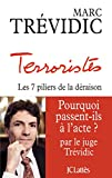 Terroristes (Essais et documents) (French Edition)