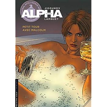Alpha - tome 12 - Petit tour avec Malcolm