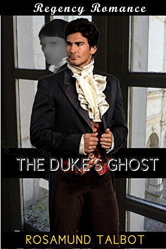 the-dukes-ghost-regency-romance-paranormal-short-stories-english-edition