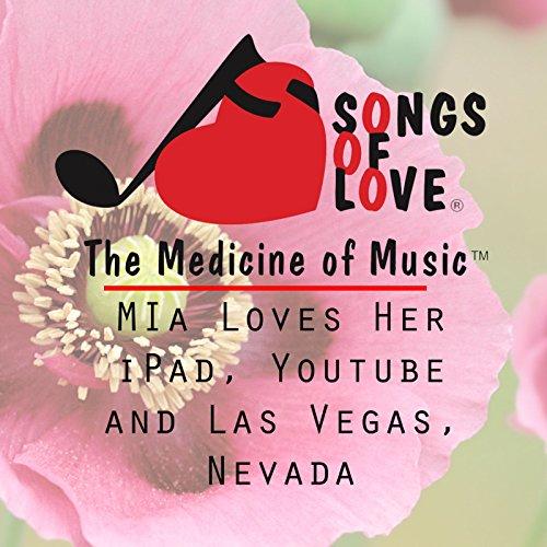 Mia Loves Her iPad, Youtube and Las Vegas, Nevada