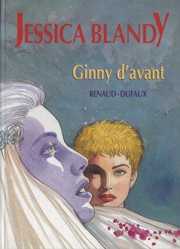 Jessica Blandy - tome 15 : Ginny d'avant [tirage de tête]