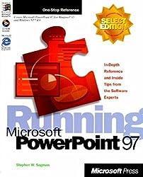 Running Microsoft PowerPoint 97 by Stephen W Sagman (1997-01-01)