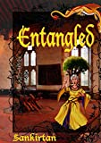 ENTANGLED: Book Two Of The Marshmallow & Chocolate Series