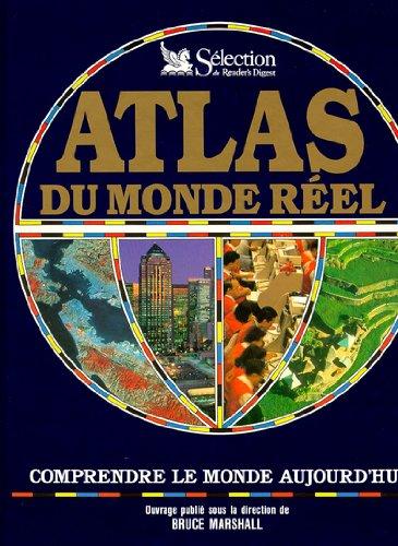Atlas du monde reel par Collectif
