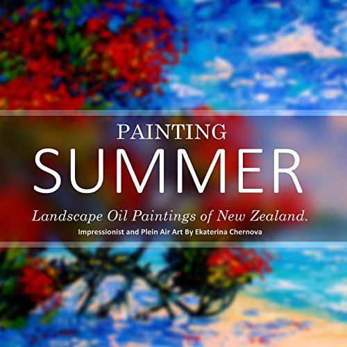 painting-summer-landscape-oil-paintings-of-new-zealand-impressionist-and-plein-air-art-by-ekaterina-