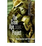 The Great Ape Project: Equality beyond Humanity (Paperback) - Common