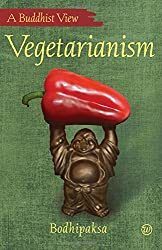 Vegetarianism: A Buddhist View