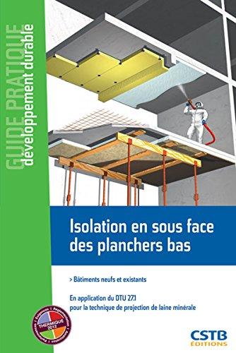 isolation-en-sous-face-des-planchers-bas-batiments-neufs-et-existants-en-application-du-dtu-271-pour