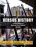 #4: 33 Easy Ways to Improve Your History Essays: Versus History