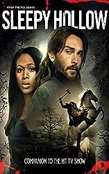 Sleepy Hollow: The Show Companion: Companion to the hit TV show