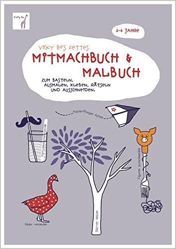 Fettes Mitmach-Buch und Malbuch. 2-6 Jahre