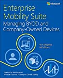Enterprise Mobility Suite Managing BYOD and Company-Owned Devices by Yuri Diogenes (2015-04-11)
