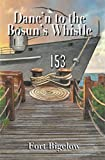 Danc'n to the Bosun's Whistle (English Edition)