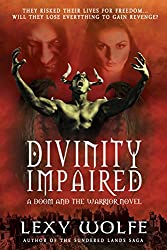 Divinity Impaired (Doom And The Warrior Book 1)