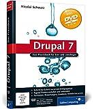Drupal 7: Das Praxisbuch für Ein- und Umsteiger (Galileo Computing)