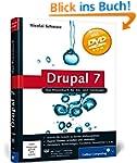 Drupal 7: Das Praxisbuch für Ein- und...