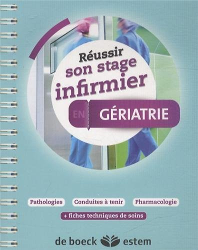 Réussir son stage infirmier - Gériatrie by Marie-Pierre Homerin (2014-02-23)