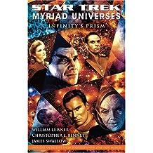 Star Trek: Myriad Universes: Infinity's Prism (Bk. 1)