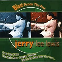 Blast From the Past: Jerry Lee Lewis by Lewis, Jerry Lee (2001-05-01)