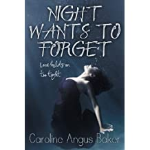 Night Wants to Forget (Canna Medici Book 1)