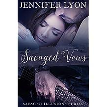 Savaged Vows: Savaged Illusions Trilogy Book 2 (English Edition)
