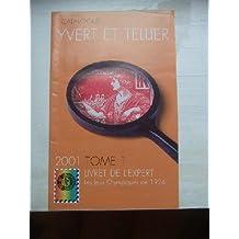 Catalogue Yvert & Tellier 2001. Tome I Livret de l'Expert - Les Jeux Olympiques de 1924