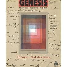 Genesis, N° 30/2010 : Théorie : état des lieux