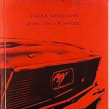 Barra Americana (Colección de Narrativa Iría)