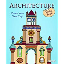 Architecture: Create Your Own City!--Sticker Book