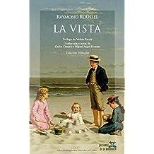 La vista (edición bilingüe)
