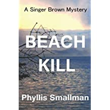 Beach Kill: Volume 2 (A Singer Brown Mystery)