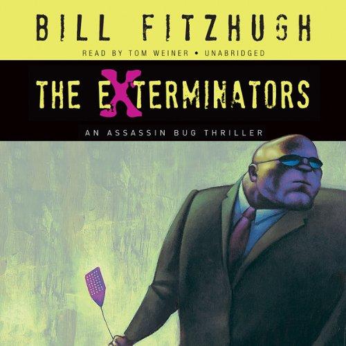 The Exterminators  Audiolibri