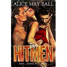 Two Hitmen: A Double Bad Boy Mafia Romance (Lawless Book 1) (English Edition)