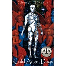 Cold Angel Days: Prescinda's dilemma: to weigh her sister's lover against the fate of the realm (Dica Series Book 4)