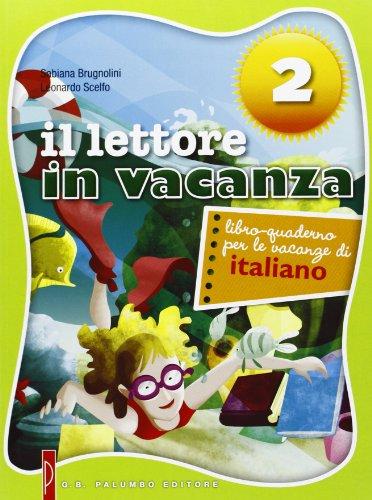 Lettore in vacanza. Libro quaderno per le vacanze di italiano. Per la Scuola media. Con espansione online: 2