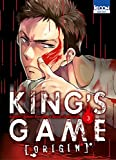 King's Game Origin, Tome 3 :