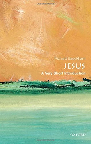 Jesus: A Very Short Introduction (Very Short Introductions) por Richard Bauckham