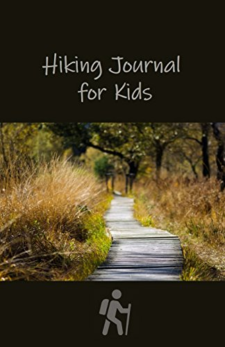 Hiking Journal for Kids: Pocket Sized por Tom Alyea