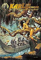 Karl der Wikinger: Bd. 6: Das Monster aus dem Sumpf