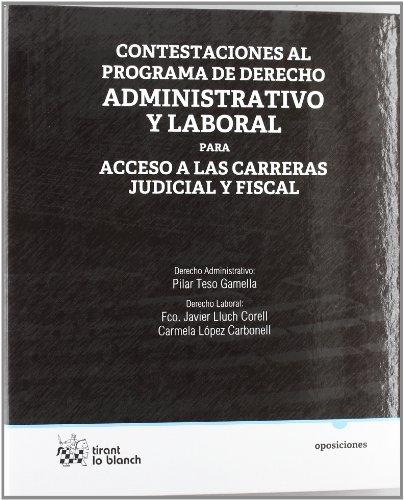 Contestaciones al Programa de Derecho Administrativo y Laboral para acceso a las carreras judicial y fiscal