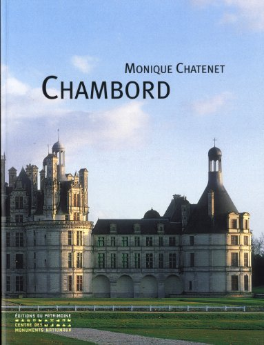 Chambord par Monique Chatenet