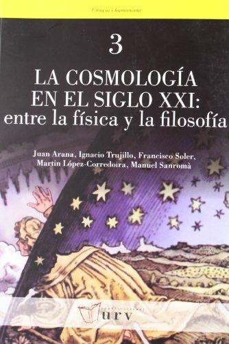 La cosmología en el siglo XXI: entre la física y la filosofía (Ciència i Humanisme)