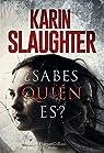 ¿Sabes quién es? par Slaughter