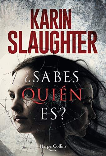 ¿Sabes quién es? (HarperCollins) por Karin Slaughter